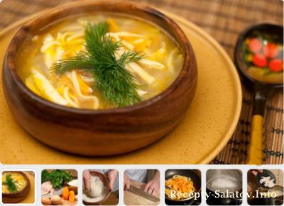 Куриный суп - лучшие рецепты